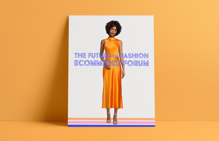 The Future of Fashion Ecommerce Forum